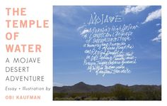 The Temple Of Water: A Mojave Desert Adventure