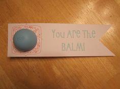EOS Lip Balm Holder Gift Tag For Birthdays, Valentines Day, Teacher Appreciation Day, or Any Day!   https://www.etsy.com/shop/YellowFoxDesign?ref=hdr_shop_menu