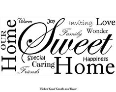 Vinyl Wall Decal 24x12  Our Home sweet home by WickedGoodDecor, $14.95