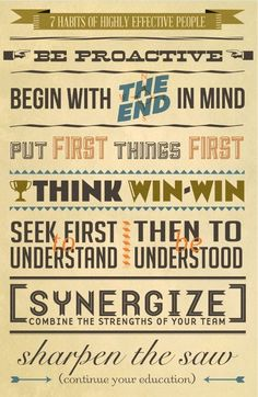 The 7 Habits of Highly Effective People (via American Express OPEN Forum). #motivation #business #typographics