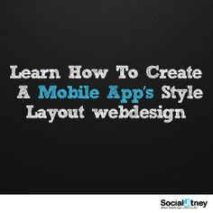 Learn How To Create A #MobileApp's Style Layout #webdesign