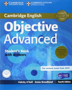 Cambridge English. Objective Advanced Student's with answers.