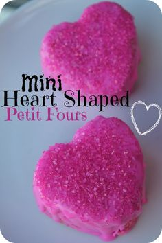 Mini Heart Shaped Petit Fours Recipe! Easy Dessert Recipe for Valentine's Day! Love these Valentine's Day Treat for Parties!