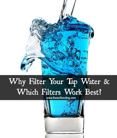 Choosing the right water filter can be really difficult. Don't worry! We just updated our list of top-notch brands that are the most effective to give you a head start.