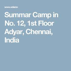 Summar Camp in No. 12, 1st Floor Adyar, Chennai, India
