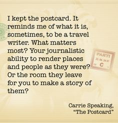 """Quote from """"The Postcard"""". I found an old postcard in a book. Guess what I found out?"""