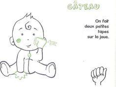 Je vous avais déjà parlé de la méthode Baby Signs, mais aujourd'hui je vous propose de découvrir plusieurs planches pour débuter la langue des signes avec v