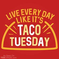Taco Tuesday T-Shirt by SnorgTees. Men's and women's sizes available. Check out our full catalog for tons of funny t-shirts. Taco Tuesday T-Shirt by SnorgTees. Men's and women's sizes available. Check out our full catalog for tons of funny t-shirts.