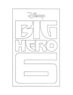 Big Hero 6 Coloring Pages And Activity Sheets BigHero6