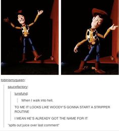"""I have to agree with the second comment.  I watched toy story again after a few years and thought """"oh god, time has ruined my innocent little brain"""""""
