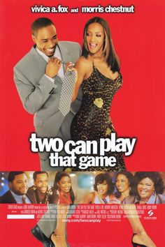 Two Can Play that Game , starring Vivica A. Fox, Morris Chestnut, Anthony Anderson, Gabrielle Union. An arrogant career woman plays a series of heartless mind-games with her boyfriend to 'put him in line,' only to discover that he has a few tricks up his own sleeve. #Comedy #Romance