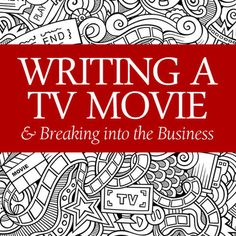 As the number of broadcast, cable and online TV networks continues to increase, the need for original television movies has never been greater. Lynn Grant Beck explains how writing a TV movie can help you break in.