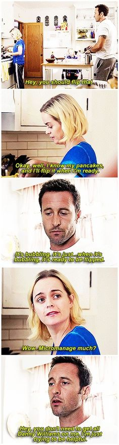 hawaii five 0  taryn manning  alex o'loughlin  h50: 6x12  of course steve is a backseat cooker of course  my precious mcgarrettlings