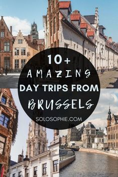 Best of Brussels Belgium/ Fun, Amazing & Epic Day Trips from Brussels