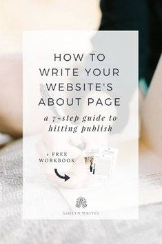 Let& talk about copywriting tips for your website: How to write your website& about page by creative copywriter Ashlyn Carter of Ashlyn Writes