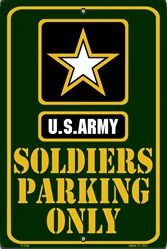 United States Army Soldiers Parking Only Vanity Metal Novelty Parking Sign