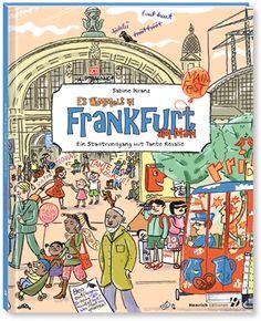 Es wimmelt in Frankfurt am Main. Band 1 von Sabine Kranz