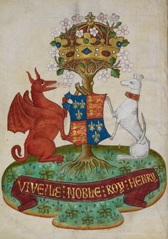The arms of Henry VII, with dragon and greyhound supporters beneath a royal crown, and above the legend 'VIVE LE NOBLE ROY HENRY'/'Long live the noble King Henry'; artist: Miroir des dames (fifteenth century). (British Library)