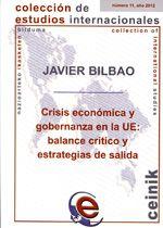 Crisis económica y gobernanza en la UE : balance crítico y estrategias de salida / Javier Bilbao
