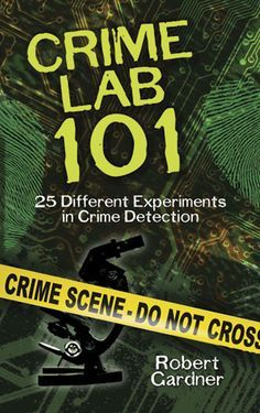 Crime Lab 101 by Robert Gardner   Do you have what it takes to be a crime scene investigator? Any budding detective with an interest in police work will be fascinated by this inside look at detection and forensic science. A series of Crime Labs focus on practicing specific techniques, and Crime Lab Exercises explore the principles behind the methods of detection. Learn how to record and lift fingerprints, identify a ransom note's ink, and reveal messages on a... #crimelab