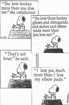 True love, Snoopy and hockey.