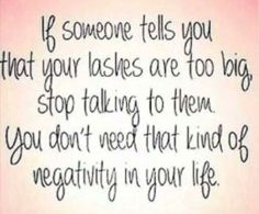 Truth!!! I love my 3D Lashes!!!