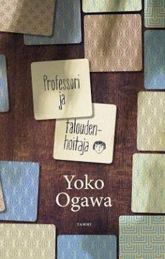 Ullan Luetut kirjat: Yoko Ogawa Professori ja taloudenhoitaja
