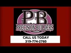 Custom Built Homes Cedar Rapids Marion Hiawatha 319-774-2760 Precision Builders  Experience - With over 15 years of experience Precision Builders offers friendly, precise and reliable service. Whether you're in the process of sketching your dream home or are dreaming up a remodeling project, his skilled craftsmen offer quality work through every stage of the process.