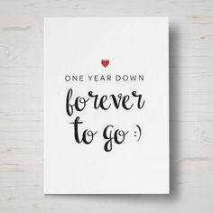 one year down anniversary card 1 Year Anniversary Card 2019 - Make Wedding Invitations<br> 1st Wedding Anniversary Quotes, Anniversary Quotes For Boyfriend, Anniversary Cards For Husband, 1 Year Anniversary Gifts, Paper Anniversary, Anniversary Scrapbook 1 Year, Anniversary Funny, 1st Wedding Anniversary Gift For Him, Marriage Anniversary Cards