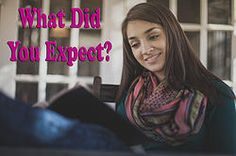 What Did You Expect?  http://www.awellroundedwoman.com/#!What-Did-You-Expect-/c24iz/AB67702D-5427-48F2-84FF-1F9EECED0B48