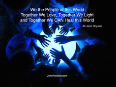 The Transformation of We the People: The Jenn Royster Show A special episode to send Love Light and Healing to the World.