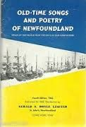 Old Time Songs and Poetry of Newfoundland, 1966 Come Home Year