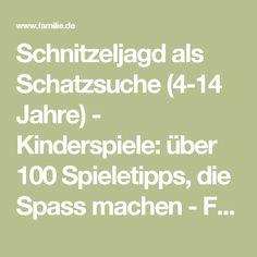 Schnitzeljagd als Schatzsuche (4-14 Jahre) - Kinderspiele: über 100 Spieletipps, die Spass machen - Familie.de