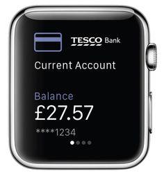 Tesco Bank has updated their Banking App to support Apple Watch. The update offers Tesco Bank's latest 'Balance Peek' feature on Apple's first wearable device, enabling customers to quickly and easily check their balance or add one of their accounts via Apple Watch, without having to log-in to the Mobile Banking App