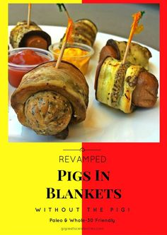 Rethinking That Wiener- PIGS IN A BLANKET get a makeover! #paleo #glutenfree #easyrecipe #partyappetizer #sugarfree #porkfree: