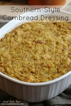 Southern-Style Cornbread Dressing- My Grandmother's Recipe