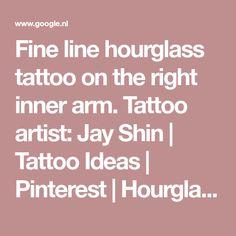 Fine line hourglass tattoo on the right inner arm. Tattoo artist: Jay Shin | Tattoo Ideas | Pinterest | Hourglass tattoo, Inner arm tattoos and Arm tattoo
