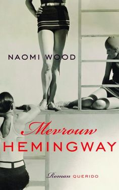 Mevrouw Hemingway - Naomi Wood