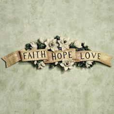 Magnolia Faith Hope and Love Wall Accent