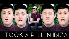 I Took a Pill in Ibiza - a cover song by Nick Pitera