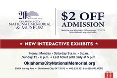 The Oklahoma City National Memorial & Museum is offering $2 off admission with this coupon.