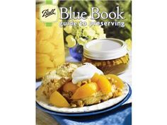 Buy Blue Book Guide to Preserving by Ball® at Fresh Preserving Store. Get Cookbooks and Ball®, along with reviews, home entertaining tips and more. Cook and Entertain like a pro with kitchenware from the Fresh Preserving Store. from Fresh Preserving Store