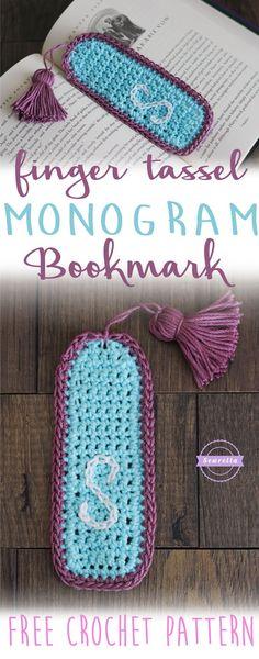 Finger Tassel Tutorial & Monogram Bookmark   Free Crochet Pattern from Sewrella
