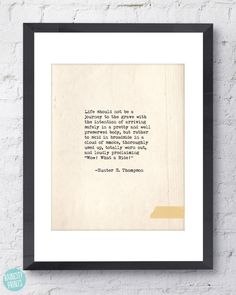 Hunter S. Thompson Quote. Inspirational Art Print. Typographic Print. Typewriter Series no.4. Wow! What A Ride! Quote. Wall Art. Home Decor.