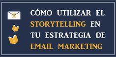 Storytelling para tu estrategia de email marketing: http://blog.mailrelay.com/es/2015/06/25/storytelling-para-tu-estrategia-de-email-marketing
