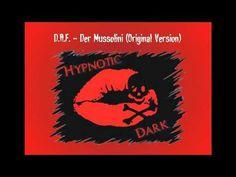 D.A.F. - Der Mussolini (Original Version)
