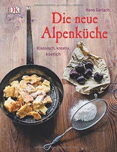 {Buchvorstellung} Die neue Alpenküche