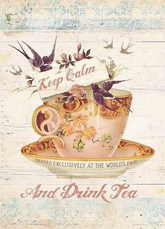 Running late for afternoon tea time.ahhh, tea does a body good! Vintage Tee, Tea Quotes, Tea Time Quotes, Calm Quotes, Images Vintage, Keep Calm And Drink, Cuppa Tea, My Cup Of Tea, Tea Recipes