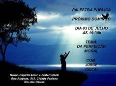 GEAF - Grupo Espírita Amor e Fraternidade Convida para a sua Palestra Pública - Rio das Ostras - RJ - http://www.agendaespiritabrasil.com.br/2016/07/03/geaf-grupo-espirita-amor-e-fraternidade-convida-para-sua-palestra-publica-rio-das-ostras-rj-4/