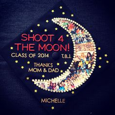 "Decorated graduation cap/motar board. One picture from every semester of college is collaged into the moon. The inspiration: ""For the rest of our lives, let's always shoot for the moon. Because even if we miss, we'll land amongst the stars."""